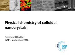 Physical chemistry of colloidal nanocrystals