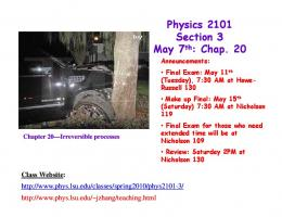 Physics 2101 Section 3 May 7th: Chap. 20