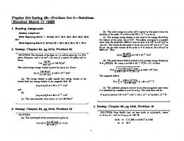 Physics 214 Spring 99|Problem Set 6|Solutions