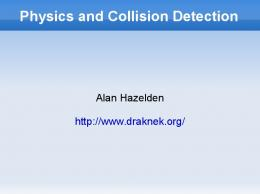 Physics and Collision Detection