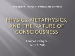 Physics, Metaphysics, and the Nature of Consciousness