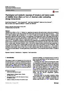 Physiological and metabolic responses of immature and mature seeds ...