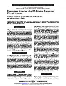 Pigmentary Sequelae of AIDS-Related Cutaneous ...