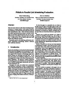 Pitfalls in Parallel Job Scheduling Evaluation - Semantic Scholar