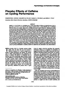 Placebo Effects of Caffeine on Cycling Performance