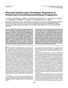 Placental Iodothyronine Deiodinase Expression in Normal and Growth ...
