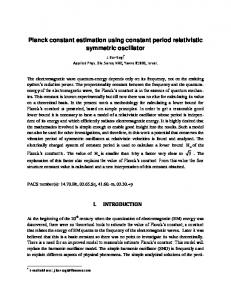 Planck constant estimation using constant period relativistic ... - viXra