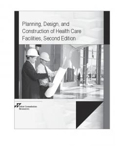 Planning, Design, and Construction of Health Care Facilities ...
