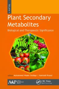 Plant Secondary Metabolites, Volume 1: Biological