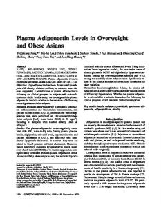 Plasma Adiponectin Levels in Overweight and ... - Wiley Online Library
