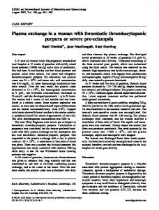 Plasma exchange in a woman with thrombotic thrombocytopenic ...