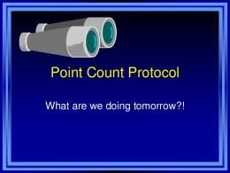 Point Count Protocol--Powerpoint