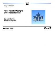 Police-Reported Aboriginal Crime in Saskatchewan - Publications du ...
