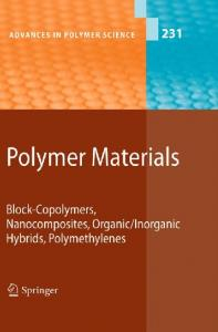 Polymer Materials: Block-Copolymers, Nanocomposites ... - EPDF.TIPS