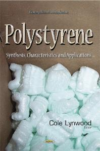 Polystyrene: Synthesis, Characteristics and Applications