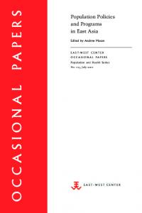 Population Policies and Programs in East Asia - East-West Center
