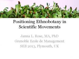 Positioning Ethnobotany in Scientific Movements