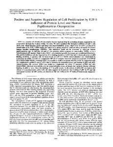 Positive and Negative Regulation of Cell Proliferation by E2F-1 ...