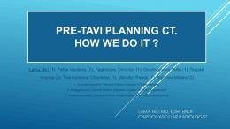 pre-tavi planning ct. ?how we do it ? 2
