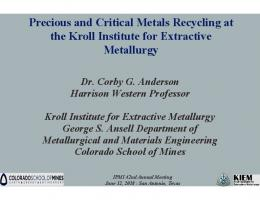 Precious and Critical Metals Recycling at the Kroll