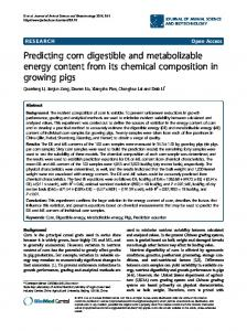 Predicting corn digestible and metabolizable energy ... - BioMedSearch