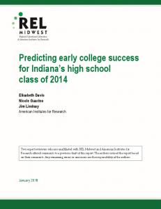 Predicting early college success for Indiana's high school class ... - Eric