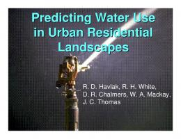 Predicting Water Use in Urban Residential Landscapes - Texas Water ...