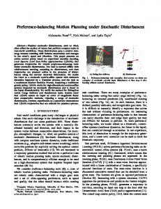 Preference-balancing Motion Planning under Stochastic Disturbances
