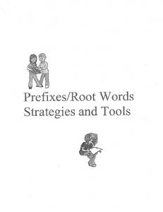 Prefixes/Root Words Strategies and Tools - ESL-Methods