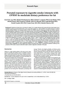 Prenatal exposure to cigarette smoke interacts with OPRM1 to ...