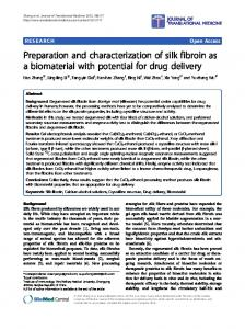 Preparation and characterization of silk fibroin as a biomaterial with ...
