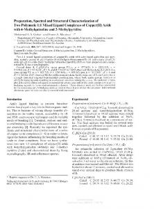Preparation, Spectral and Structural Characterization