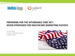 PREPARING FOR THE AFFORDABLE CARE ACT: SEVEN ...
