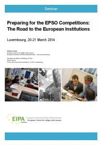 Preparing for the EPSO Competitions: The Road to the ... - EIPA