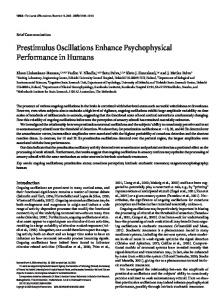 Prestimulus Oscillations Enhance Psychophysical Performance in ...