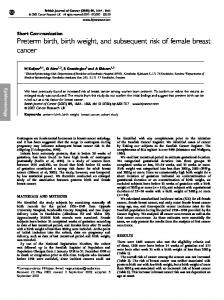 Preterm birth, birth weight, and subsequent risk of female breast cancer