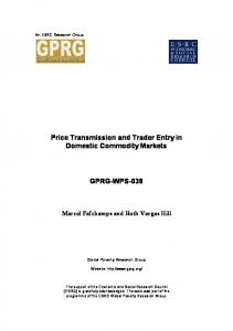 Price Transmission and Trader Entry in Domestic Commodity Markets