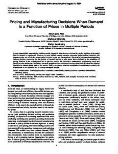 Pricing and Manufacturing Decisions When