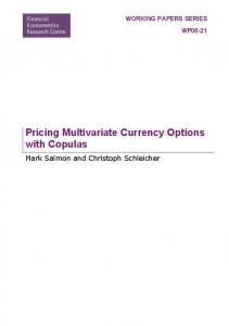 Pricing Multivariate Currency Options with Copulas - CiteSeerX