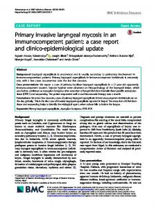 Primary invasive laryngeal mycosis in an immunocompetent patient: a ...