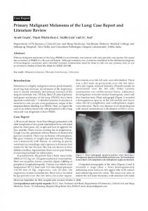 Primary Malignant Melanoma of the Lung: Case Report and ... - MedIND
