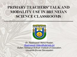 primary teachers' talk and modality use in bruneian ...