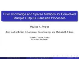 Prior Knowledge and Sparse Methods for Convolved Multiple Outputs ...