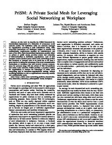 PriSM: A Private Social Mesh for Leveraging Social Networking ... - arXiv