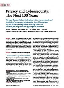 Privacy and Cybersecurity: The Next 100 Years - IEEE Xplore