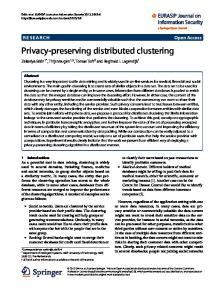 Privacy-preserving distributed clustering - Semantic Scholar