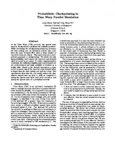 Probabilistic Checkpointing in Time Warp Parallel ... - Semantic Scholar