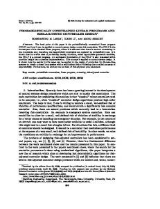 PROBABILISTICALLY CONSTRAINED LINEAR PROGRAMS AND ...