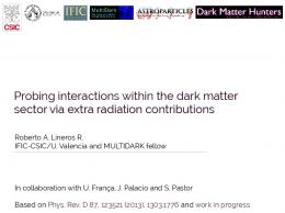 Probing interactions within the dark matter sector via extra ... - SISSA