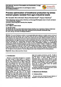 Process optimization of bioethanol production by stress tolerant yeasts ...